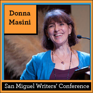 San Miguel Writers' Conference: Donna Masini