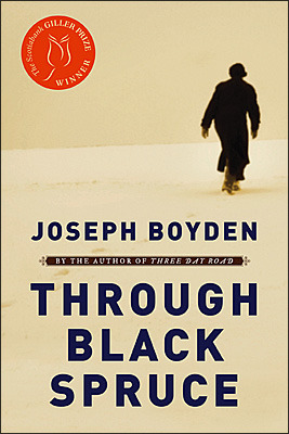 """Through Black Spruce"" by Joseph Boyden"