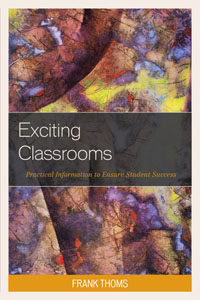 Exciting Classrooms by Frank Thoms