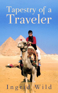 Tapestry of a Traveler by Ingrid Wild