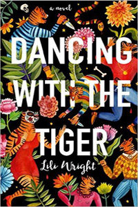 """Dancing with the Tiger"" by Lili Wright"