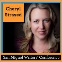 Cheryl Strayed, San Miguel Writers' Conference